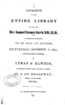 A catalogue of the entire library of the late Rev. Samuel Farmar Jarvis ... of Middletown, Connecticut