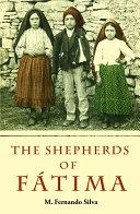 The Shepherds of Fatima