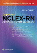 Lippincott NCLEX RN Alternate format Questions