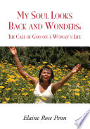 My Soul Looks Back and Wonders  the Call of God on a Woman s Life Book