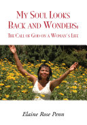 Pdf My Soul Looks Back and Wonders: the Call of God on a Woman's Life