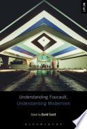 Understanding Foucault, Understanding Modernism