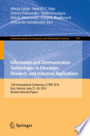 Information and Communication Technologies in Education  Research  and Industrial Applications