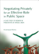 Negotiating Privately for an Effective Role in Public Space