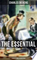 THE ESSENTIAL DICKENS     8 Greatest Novels in One Edition