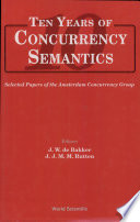 Ten Years Of Concurrency Semantics