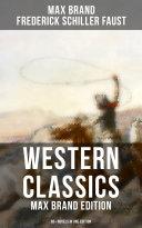 WESTERN CLASSICS: Max Brand Edition - 60+ Novels in One Edition Pdf/ePub eBook