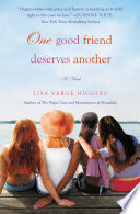 One Good Friend Deserves Another