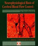 Cover of Neurophysiological Basis of Cerebral Blood Flow Control