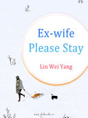 Ex-wife, Please Stay [Pdf/ePub] eBook