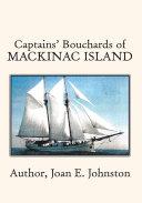 Captains  Bouchards of Mackinac Island