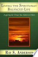 Living the Spiritually Balanced Life Book