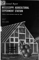 Annual Report Mississippi Agricultural And Forestry Experiment Station