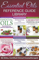 Essential Oils Reference Guide Library Book
