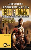 Le grandi battaglie tra greci e romani