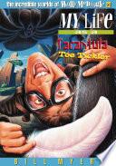 My Life As A Tarantula Toe Tickler Book PDF