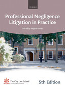 Professional Negligence Litigation in Practice