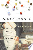 """""""Napoleon's Buttons"""" by Penny Le Couteur, Jay Burreson"""