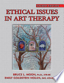 Ethical Issues in Art Therapy  4th Edition