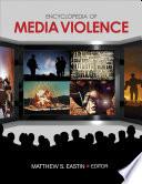 Encyclopedia of Media Violence