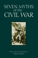 Pdf Seven Myths of the Civil War Telecharger