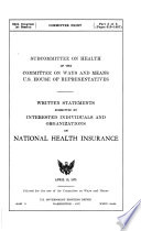 Written Statements Submitted by Interested Individuals and Organizations on National Health Insurance: American College of Hospital Administrators. Board of Governors. Special Study Commission on National Health Insurance. National health insurance: principles essential to a successful program