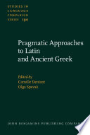 Pragmatic Approaches To Latin And Ancient Greek