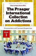 The Praeger International Collection On Addictions Characteristics And Treatment Perspectives Book PDF