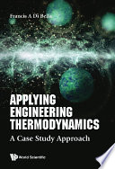 Applying Engineering Thermodynamics: A Case Study Approach