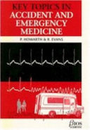 Key Topics in Accident and Emergency Medicine Book