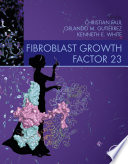 Fibroblast Growth Factor 23