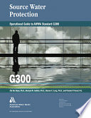 Operational Guide For Awwa Standard G300 Source Water Protection Book PDF