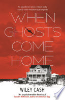 When Ghosts Come Home Book