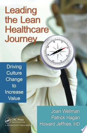 Download Leading the Lean Healthcare Journey Free Books - Dlebooks.net