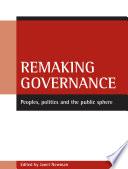 Remaking Governance