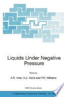 Liquids Under Negative Pressure Book