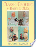 Classic Crochet for Baby Dolls