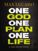 One God, One Plan, One Life [Pdf/ePub] eBook