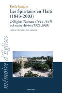 Pdf Les Spiritains en Haïti. D'Eugène Tisserant (1814-1845) à Antoine Adrien (1922-2003) Telecharger