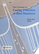 New Concepts for Coating Protection of Steel Structures Book