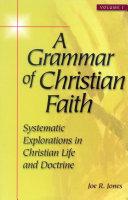 A Grammar of Christian Faith