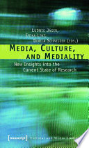 Media  Culture  and Mediality