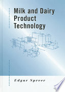 """""""Milk and Dairy Product Technology"""" by Edgar Spreer"""