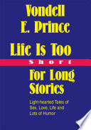 Life Is Too Short for Long Stories