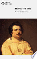 Delphi Complete Works of Honoré de Balzac (Illustrated)