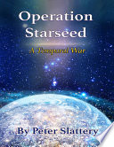 Operation Starseed  A Temporal War