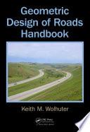 Geometric Design of Roads Handbook