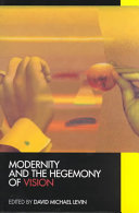 Modernity and the Hegemony of Vision