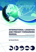 International Logistics and Freight Forwarding Manual