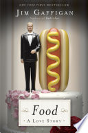 """Food: A Love Story"" by Jim Gaffigan"